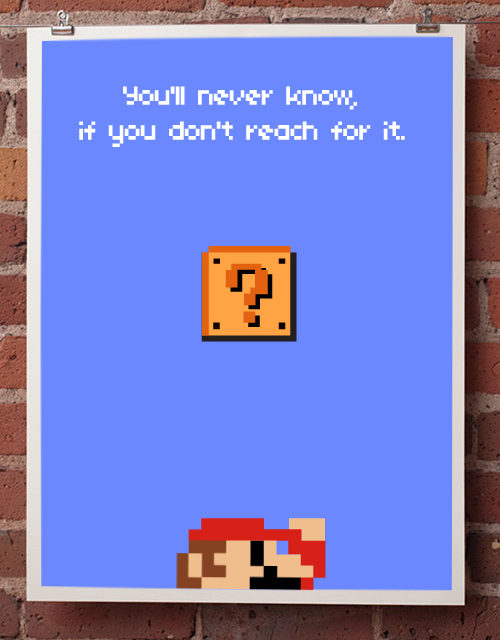 inspirational video game posters 3 quotes simple thing