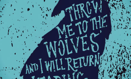 Thrown to the Wolves? Be the Baddest of them All