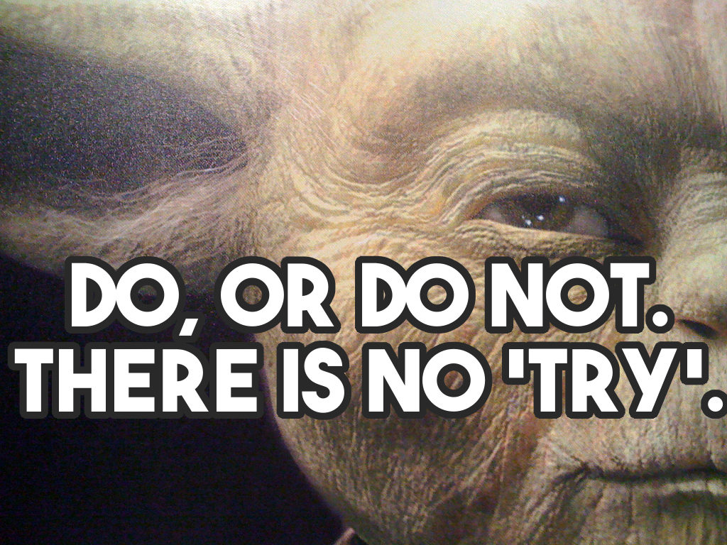 Quotes To Live By 15 Yoda Quotes To Live Simple Thing Called Life
