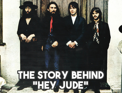 "The Real Reason Paul Mccartney Wrote ""Hey Jude"""