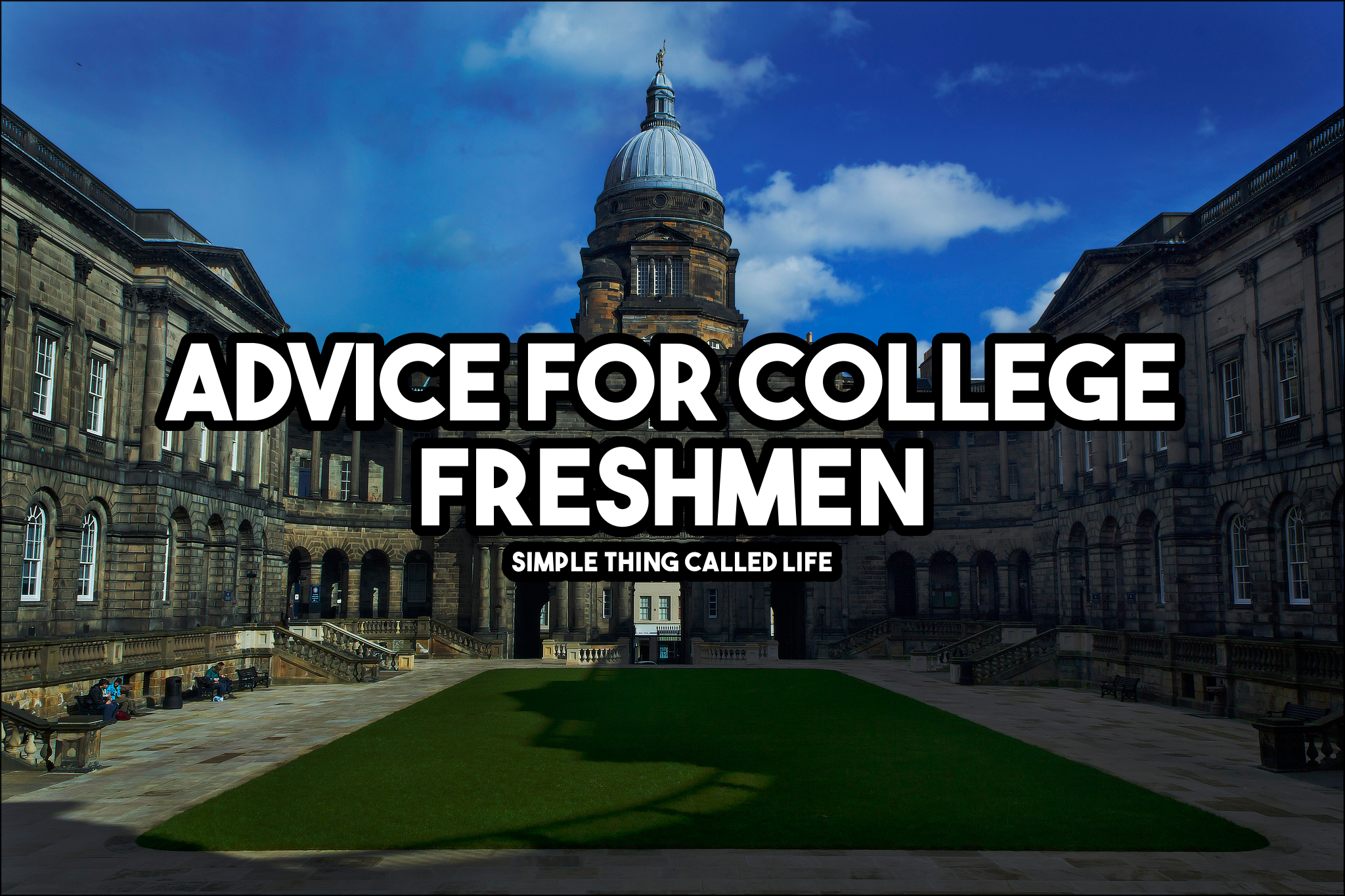 advice for college freshman simple thing called life college advice facebook
