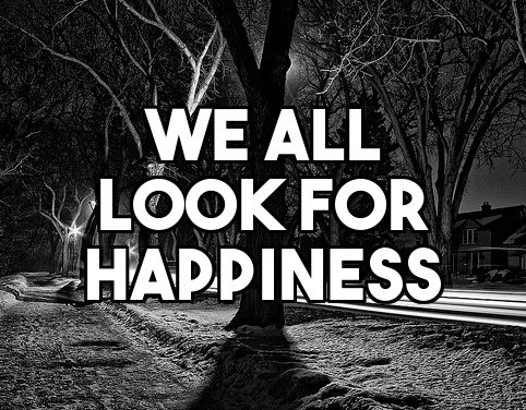 Voltaire's Theory of Happiness
