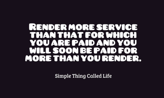 Render More Service Than That For Which You Are Paid