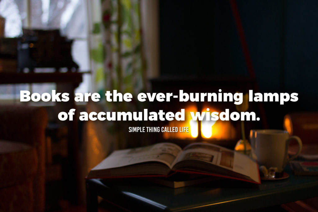 Books are the ever-burning lamps of accumulated wisdom - Picture Quote