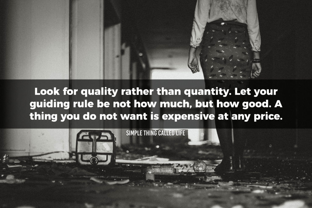 Look for quality rather than quantity.