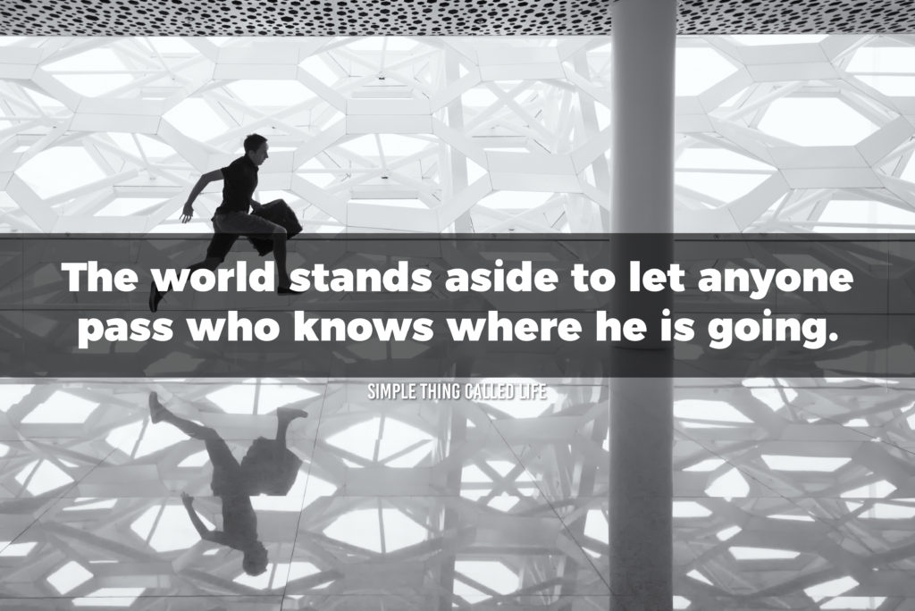 "A picture of a man running through an airport with the quote, ""The world stands aside to let anyone pass who knows where he is going."""