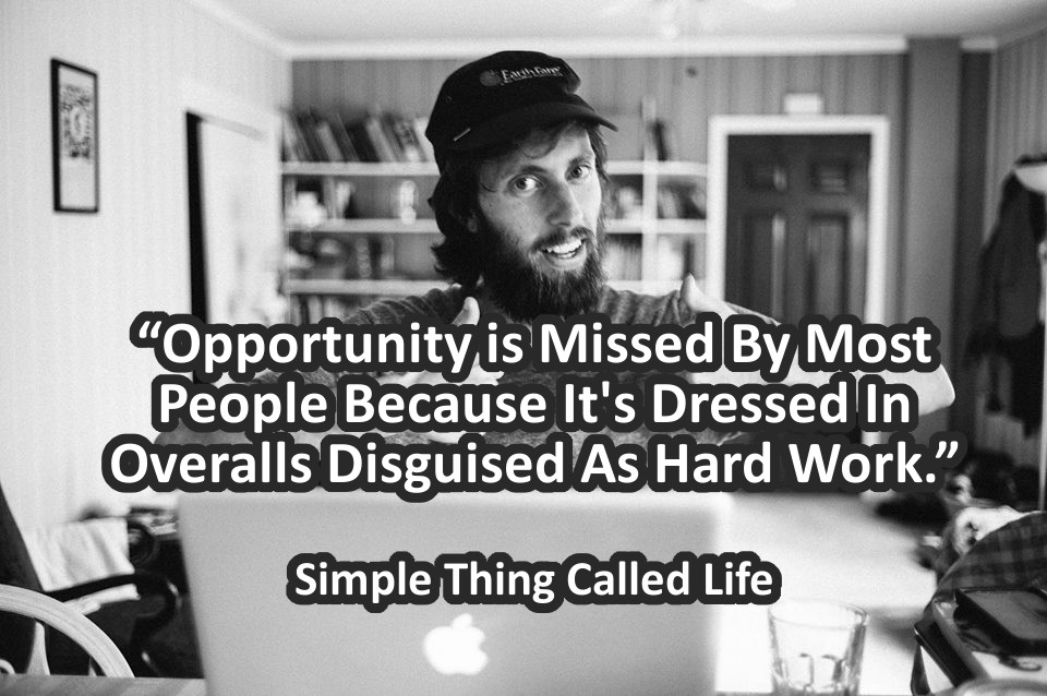 Opportunity is Missed By Most People For This One Reason