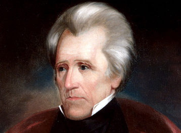 Andrew Jackson on the Purpose and Value of Government [QUOTE]
