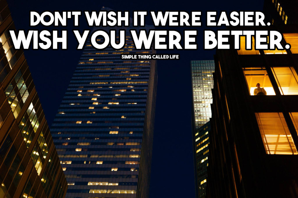 dont-wish-it-were-easier
