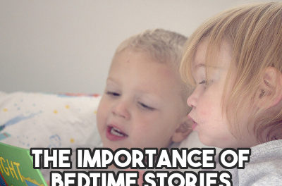 The Importance of Reading Bedtime Stories to Your Child