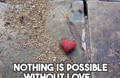 """Carl Jung, """"Nothing is Possible Without Love…"""" [Quote]"""
