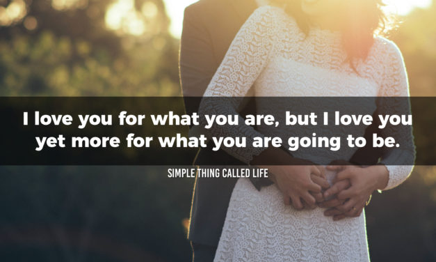 I love you for what you are