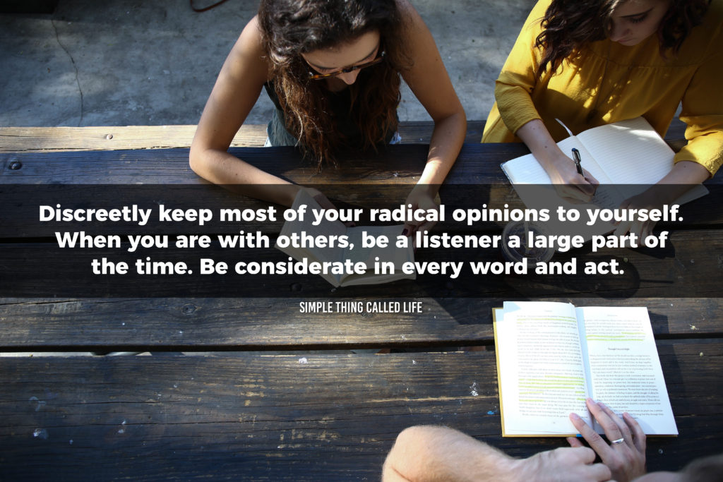 """A picture of three girls sitting at a picnic table with a quote overlayed that says """"Discreetly keep most of your radical opinions to yourself. When with other people be a listener a large part of the time. Be considerate in every word and act"""""""