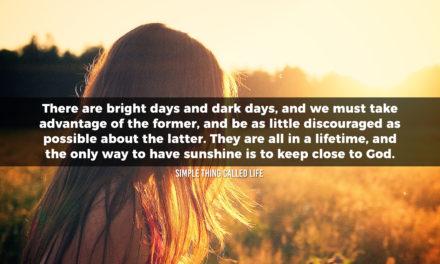 Bright Days & Dark Days