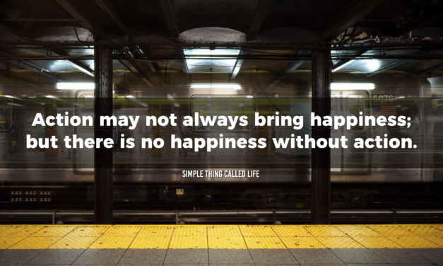 Action is required for happiness