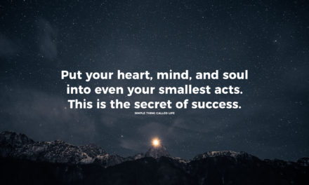Use your heart, mind, and soul
