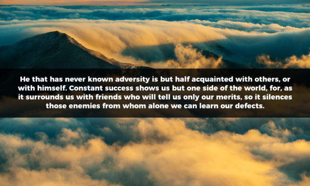 He That Has Never Known Adversity